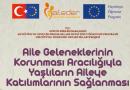 Aile Geleneklerinin Korunması Aracılığıyla Yaşlıların Aileye Katılımlarının Sağlanması Projesi
